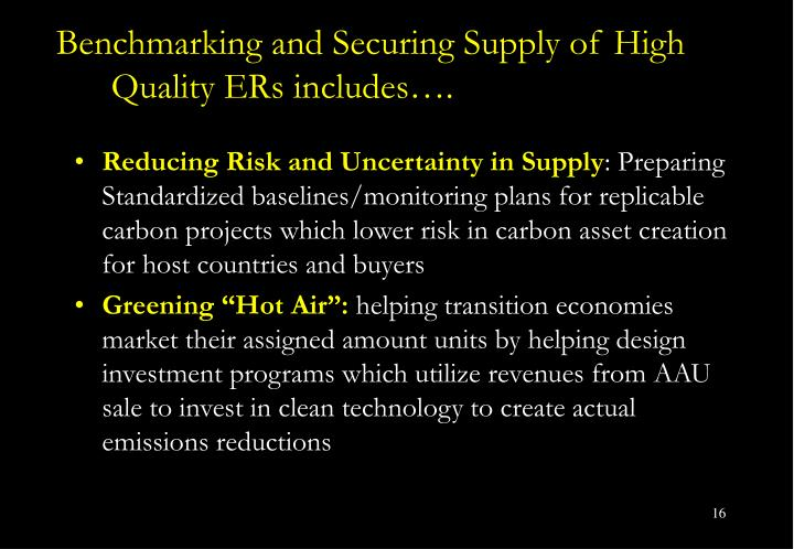 Benchmarking and Securing Supply of High Quality ERs includes….