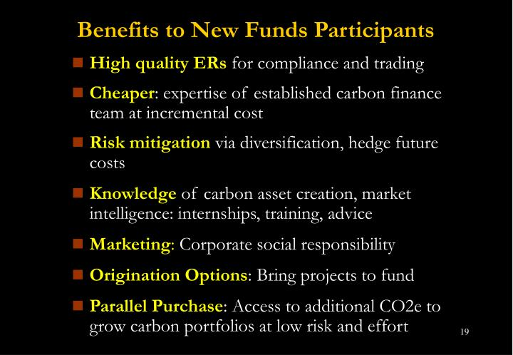 Benefits to New Funds Participants