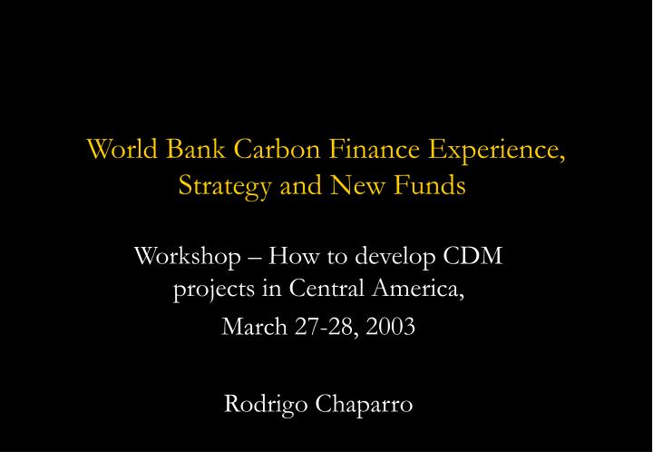 world bank carbon finance experience strategy and new funds
