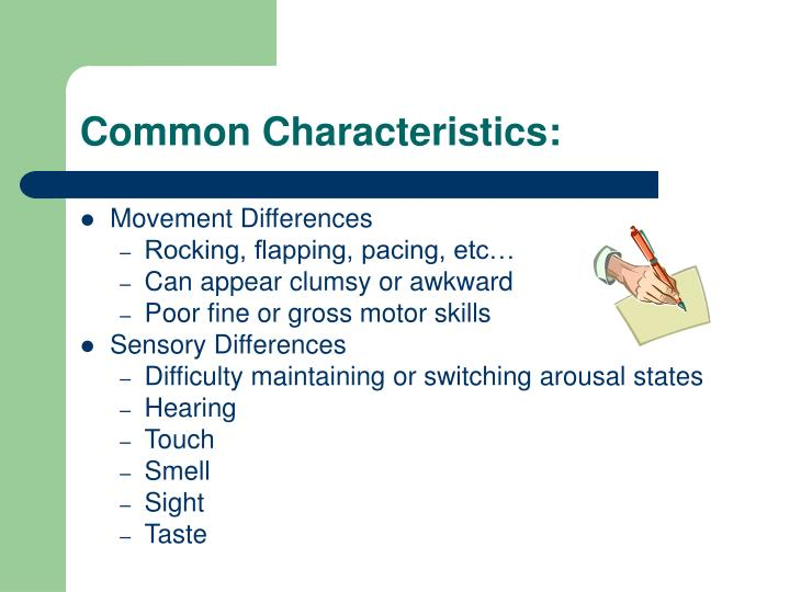 Common Characteristics: