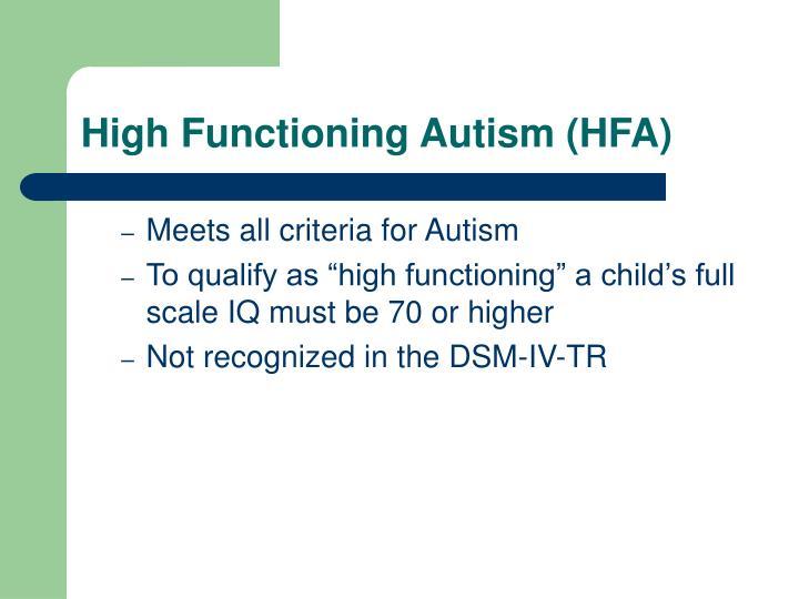 High Functioning Autism (HFA)
