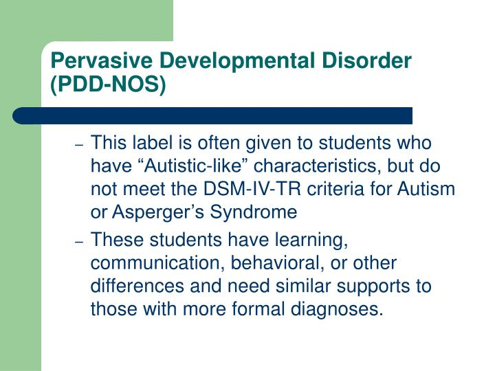 Pervasive Developmental Disorder (PDD-NOS)