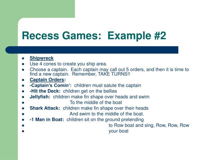 Recess Games:  Example #2