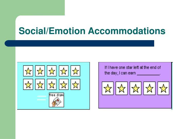Social/Emotion Accommodations