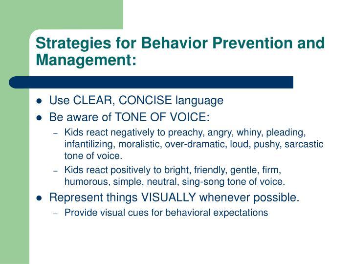 Strategies for Behavior Prevention and Management: