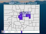 msa changes denver
