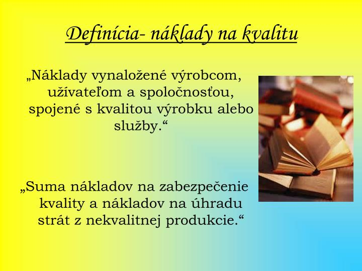 Definícia- náklady na kvalitu