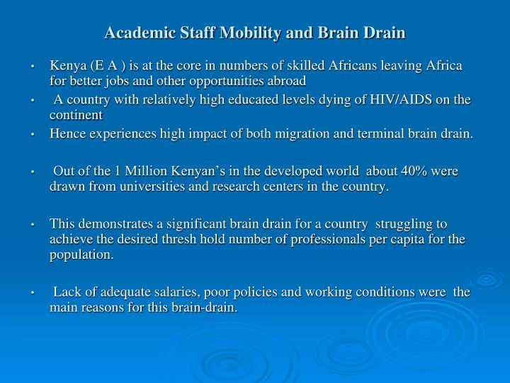 Academic Staff Mobility and Brain Drain