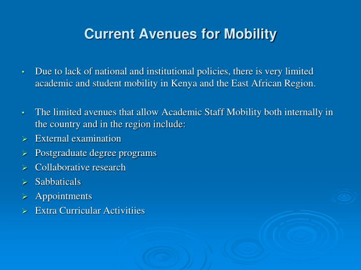 Current Avenues for Mobility