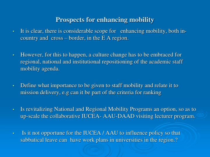 Prospects for enhancing mobility