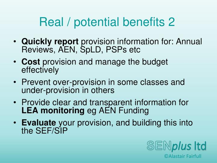 Real / potential benefits 2