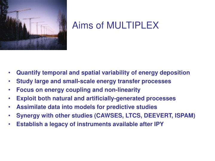 Aims of MULTIPLEX
