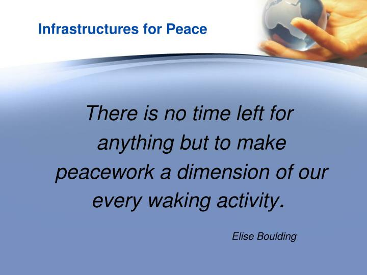 Infrastructures for Peace