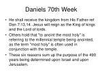 daniels 70th week10