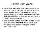 daniels 70th week14