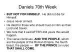 daniels 70th week20