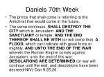 daniels 70th week21