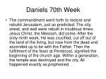 daniels 70th week23