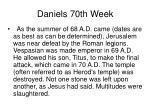 daniels 70th week24