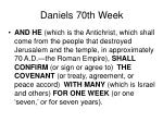 daniels 70th week30