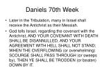 daniels 70th week36