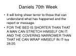 daniels 70th week38