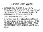 daniels 70th week4