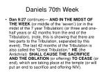 daniels 70th week41