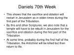 daniels 70th week42