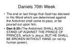 daniels 70th week47