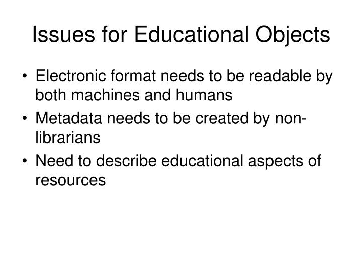Issues for Educational Objects