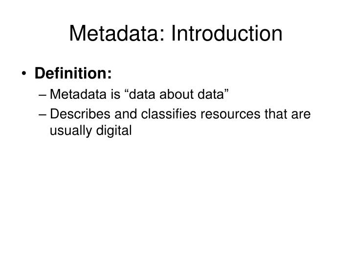 Metadata: Introduction