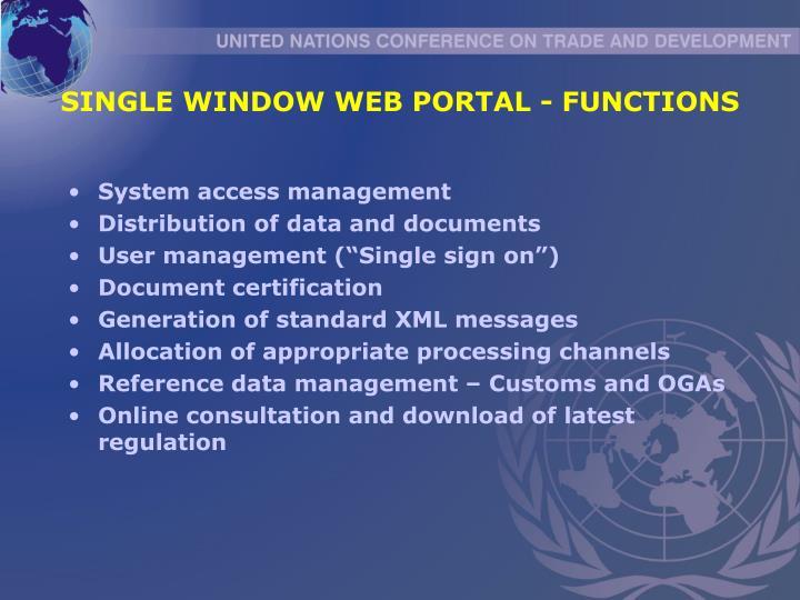 SINGLE WINDOW WEB PORTAL - FUNCTIONS