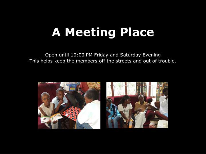 A Meeting Place