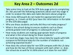 key area 2 outcomes 2d