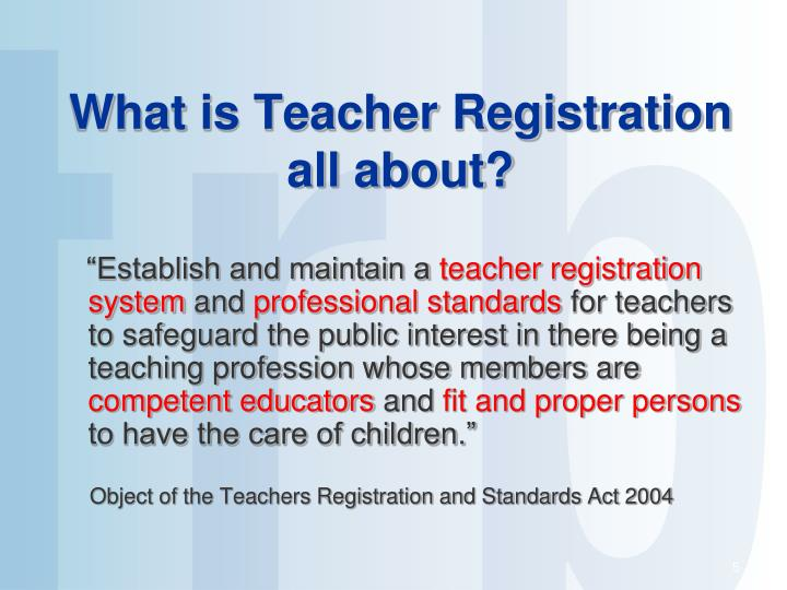 What is Teacher Registration all about?