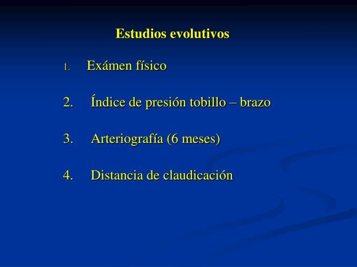 Estudios evolutivos