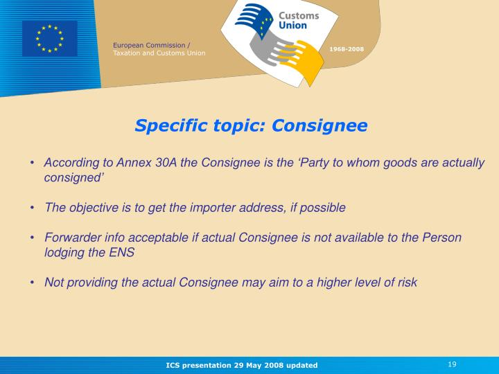 Specific topic: Consignee