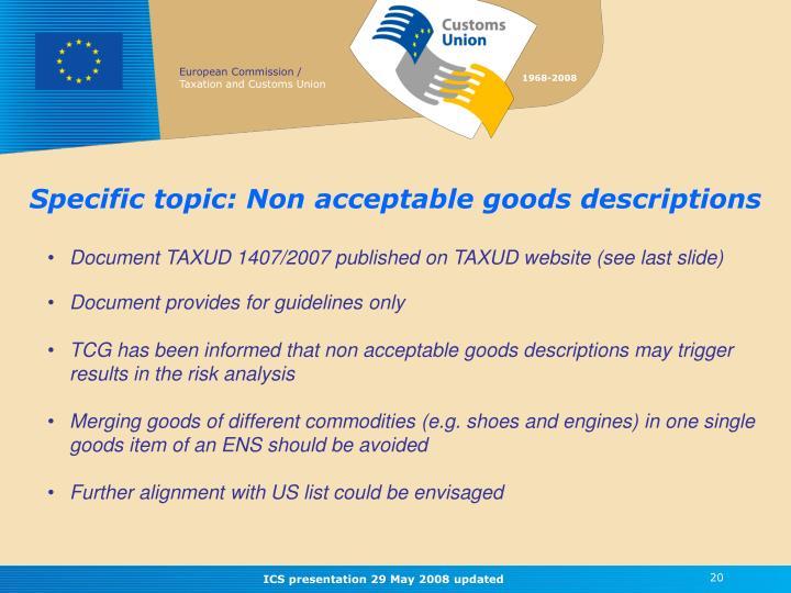 Specific topic: Non acceptable goods descriptions