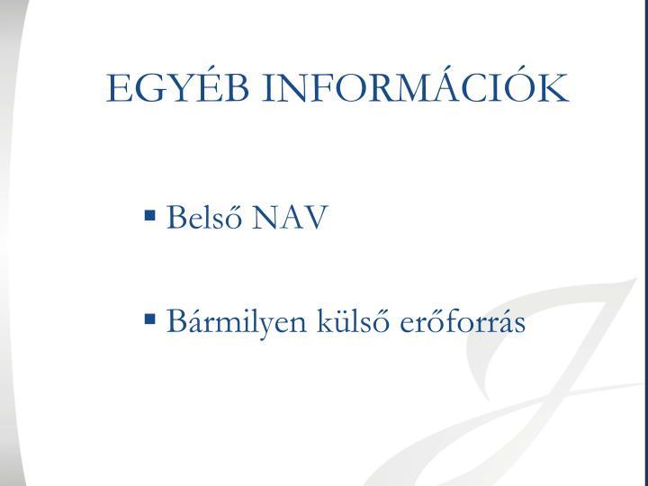 EGYÉB INFORMÁCIÓK