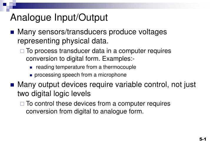 Analogue Input/Output