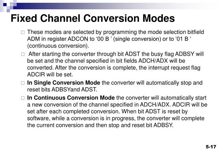 Fixed Channel Conversion Modes