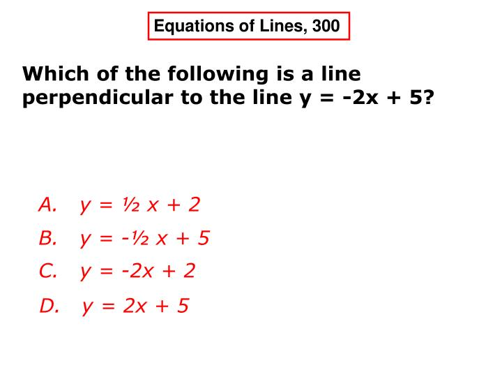 Equations of Lines, 300