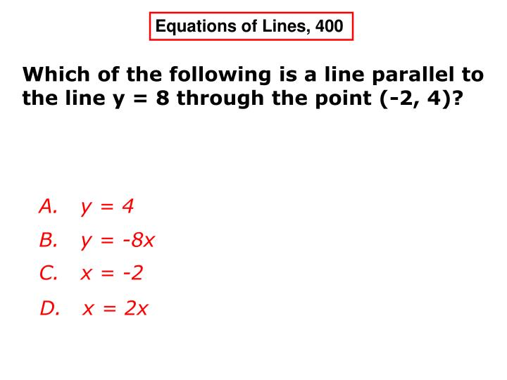 Equations of Lines, 400