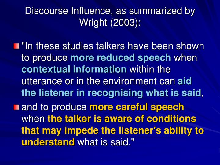 Discourse Influence, as summarized by Wright (2003):