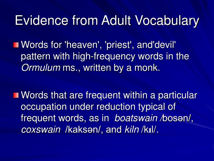 Evidence from Adult Vocabulary