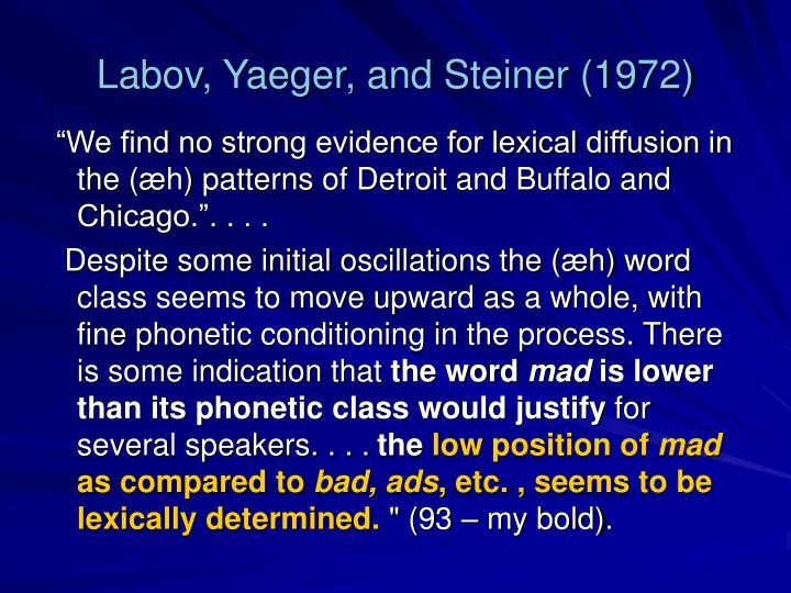 Labov, Yaeger, and Steiner (1972)