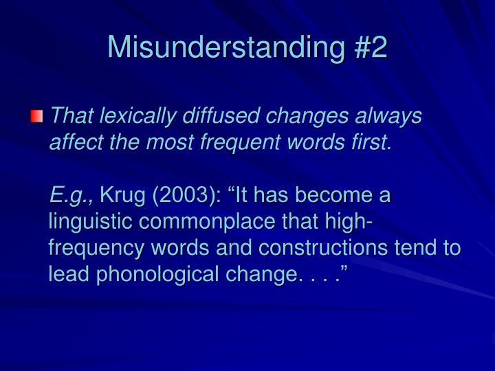 Misunderstanding #2