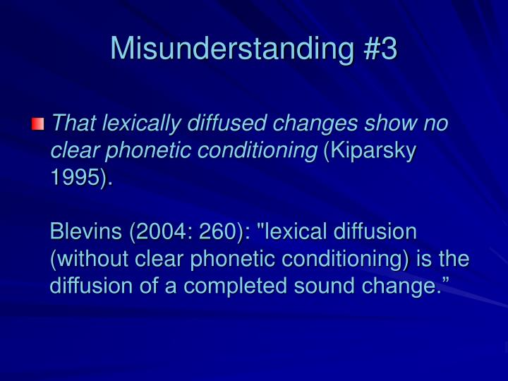 Misunderstanding #3