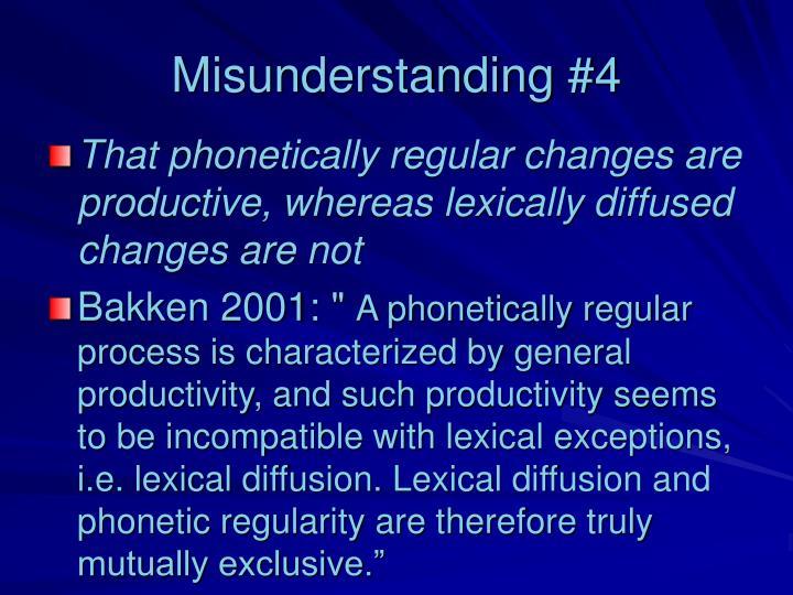 Misunderstanding #4